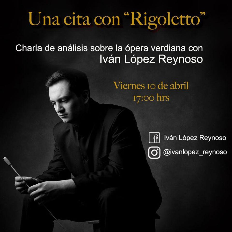 Ivan Lopez-Reynoso discusses and analyses Rigoletto, Verdi's opera